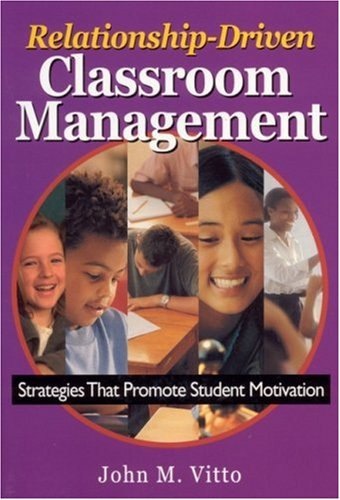 Relationship-Driven Classroom Management Strategies That Promote Student Motivation  2003 edition cover