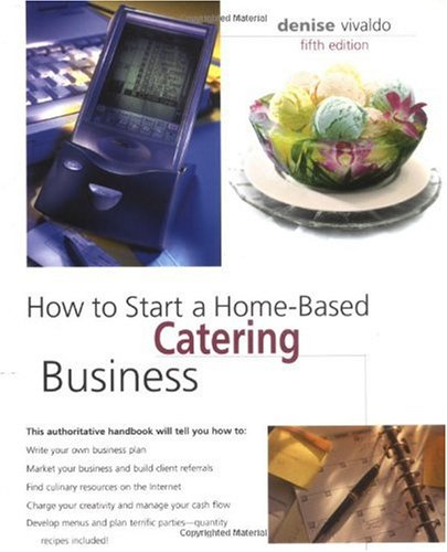 How to Start a Home-Based Catering Business  5th 2006 edition cover