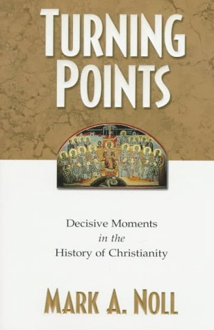 Turning Points Decisive Moments in the History of Christianity  1997 edition cover