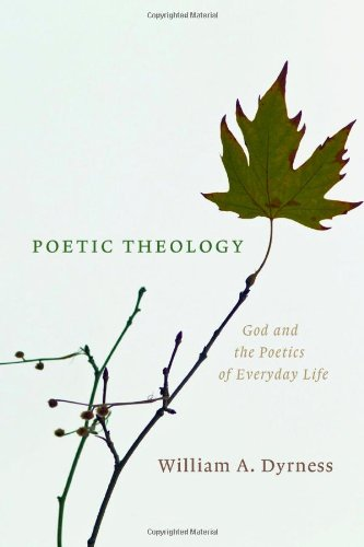 Poetic Theology God and the Poetics of Everyday Life  2010 edition cover