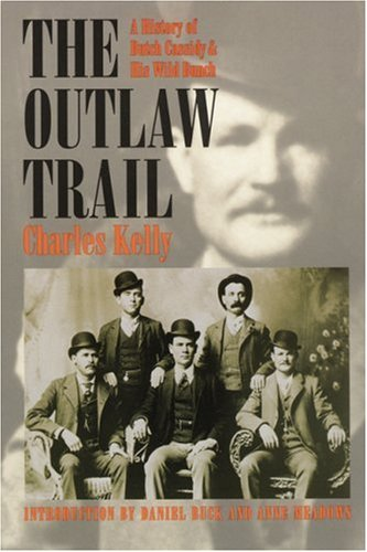 Outlaw Trail A History of Butch Cassidy and His Wild Bunch  1996 edition cover