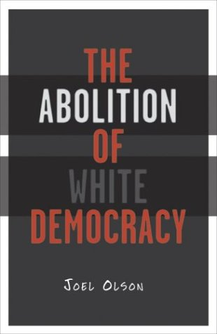Abolition of White Democracy   2004 edition cover