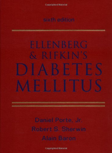 Ellenberg and Rifkin's Diabetes Mellitus : Theory and Practice 6th 2003 (Revised) edition cover