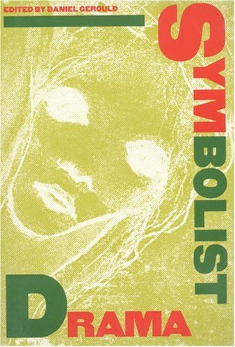 Symbolist Drama An International Collection N/A edition cover
