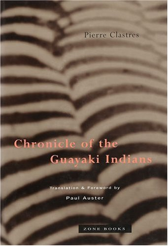 Chronicle of the Guayaki Indians  Reprint  edition cover