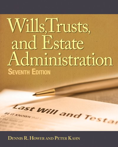 Wills, Trusts, and Estates Administration  7th 2012 edition cover