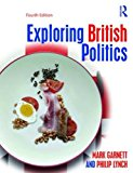 Exploring British Politics  4th 2016 (Revised) 9781138842786 Front Cover