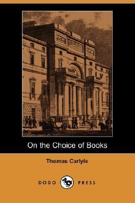 On the Choice of Books N/A 9781406512786 Front Cover