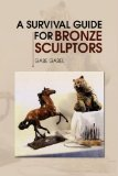 Survival Guide for Bronze Sculptors   2008 edition cover