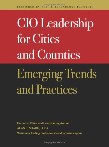 CIO Leadership for Cities and Counties : Emerging Trends and Practices N/A edition cover