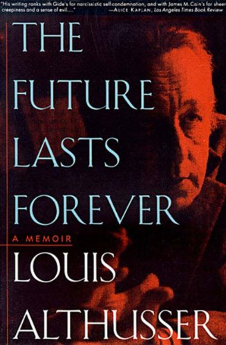 Future Lasts Forever A Memoir N/A edition cover