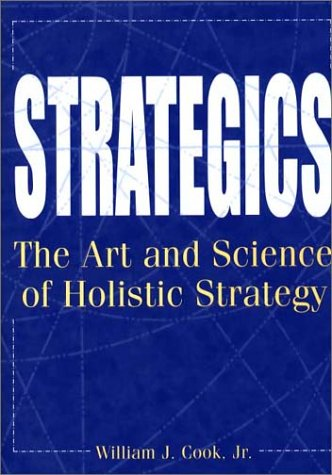 Strategics The Art and Science of Holistic Strategy N/A edition cover