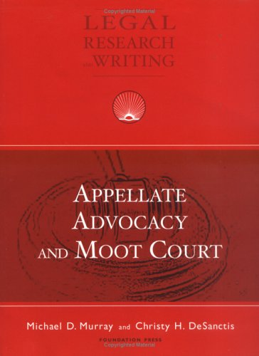 Appellate Advocacy and Moot Court   2005 edition cover