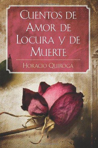 Cuentos de Amor de Locura y de Muerte  N/A edition cover