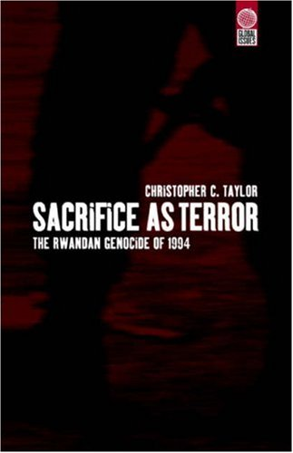 Sacrifice as Terror The Rwandan Genocide of 1994  1999 9781859732786 Front Cover