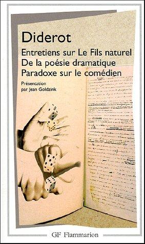 Entretiens Sur Le Fils Naturel De la Po�sie Dramatique: Paradoxe Sur le Com�dien  2005 edition cover