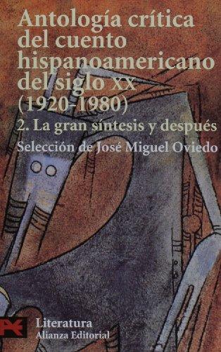 Antologia critica del cuento hispanoamericano del siglo xx, 1920-1980 1st 2003 9788420672786 Front Cover