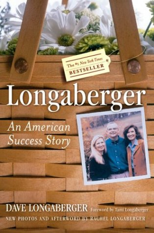 Longaberger An American Success Story N/A 9780060507787 Front Cover