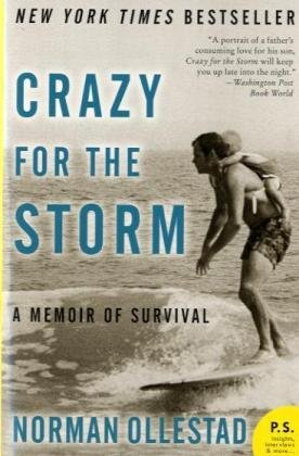 Crazy for the Storm A Memoir of Survival N/A edition cover