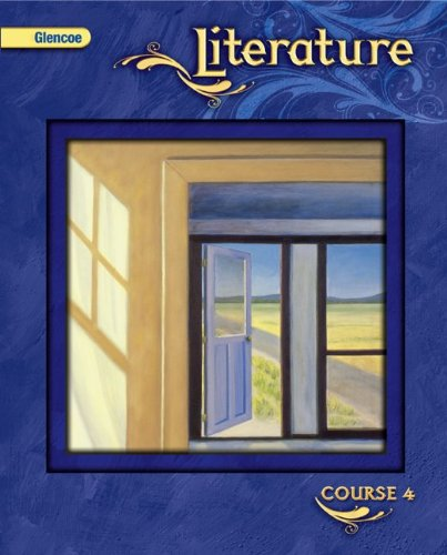 Glencoe Literature, Course 4, Student Edition   2009 9780078779787 Front Cover