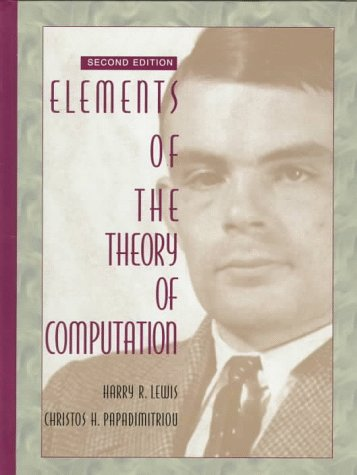 Elements of the Theory of Computation  2nd 1998 (Revised) 9780132624787 Front Cover