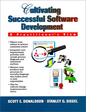Cultivating Successful Software Systems Development A Practitioners View  1997 9780133416787 Front Cover