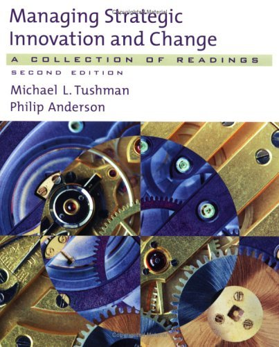 Managing Strategic Innovation and Change A Collection of Readings 2nd 2004 (Revised) edition cover