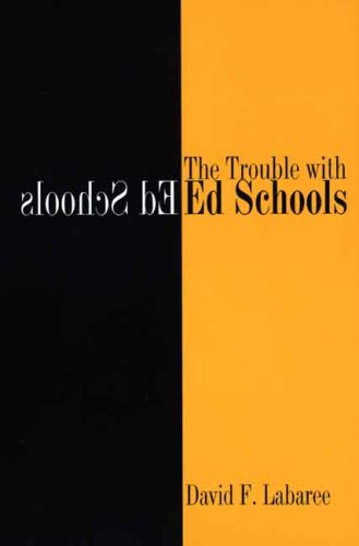 Trouble with Ed Schools   2006 edition cover
