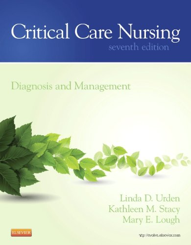 Critical Care Nursing Diagnosis and Management 7th 2014 9780323091787 Front Cover