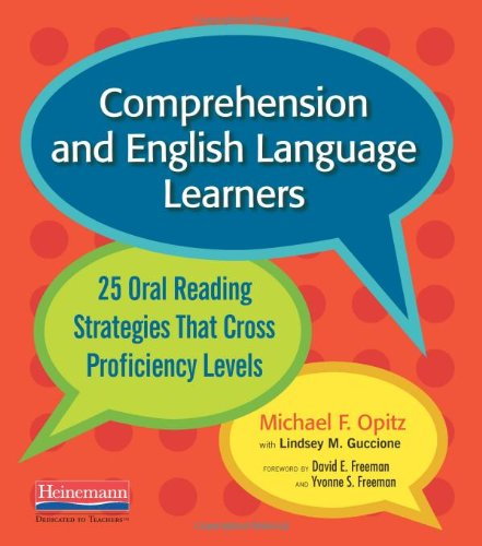 Comprehension and English Language Learners 25 Oral Reading Strategies That Cross Proficiency Levels  2009 edition cover