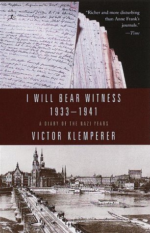 I Will Bear Witness A Diary of the Nazi Years, 1933-1941  1999 edition cover