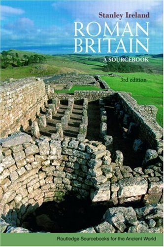 Roman Britain A Sourcebook 3rd 2009 (Revised) edition cover