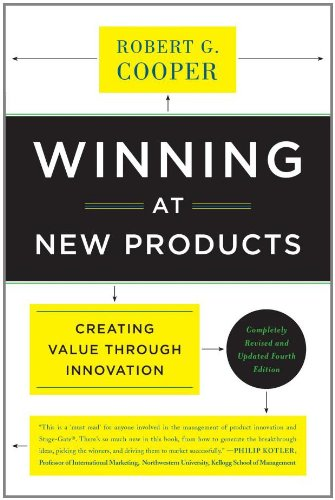 Winning at New Products Creating Value Through Innovation 4th 2011 edition cover