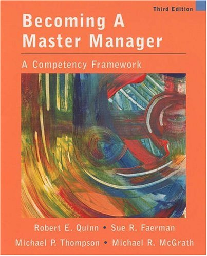 Becoming a Master Manager A Competency Framework 3rd 2003 (Revised) 9780471361787 Front Cover