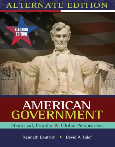 American Government Historical, Popular, Global Perspectives  2009 (Alternate) 9780495569787 Front Cover