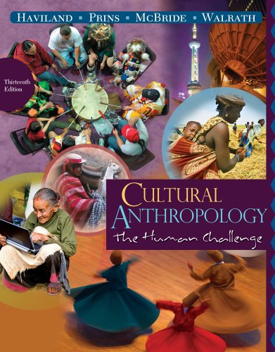 Cultural Anthropology The Human Challenge 13th 2011 edition cover