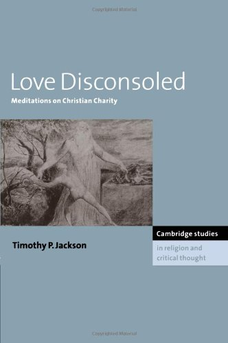 Love Disconsoled Meditations on Christian Charity  2010 9780521158787 Front Cover
