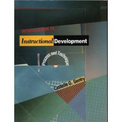 Introduction to Instructional Development Process and Technique 1st 1994 9780534213787 Front Cover