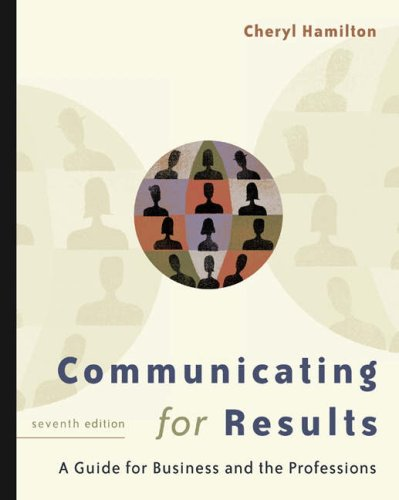 Communicating for Results A Guide for Business and the Professions 7th 2005 (Revised) 9780534606787 Front Cover