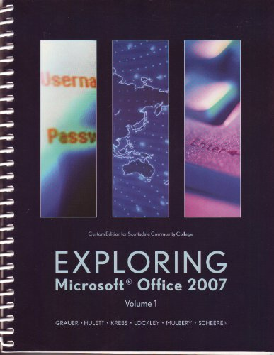 EXPLORING MS.OFFICE 2007,VOL.1 1st 9780536462787 Front Cover