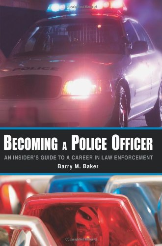 Becoming a Police Officer An Insider's Guide to a Career in Law Enforcement N/A edition cover