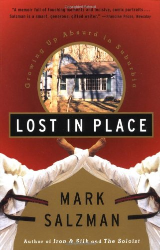 Lost in Place Growing up Absurd in Suburbia N/A edition cover