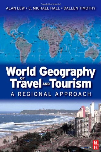 World Geography of Travel and Tourism A Regional Approach  2008 edition cover