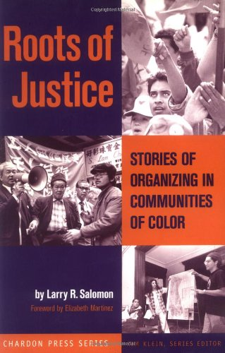 Roots of Justice Stories of Organizing in Communities of Color  1998 edition cover