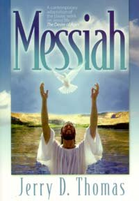 Messiah A Contemporary Adaptation of the Classic Work on Jesus' Life: the Desire of Ages N/A edition cover