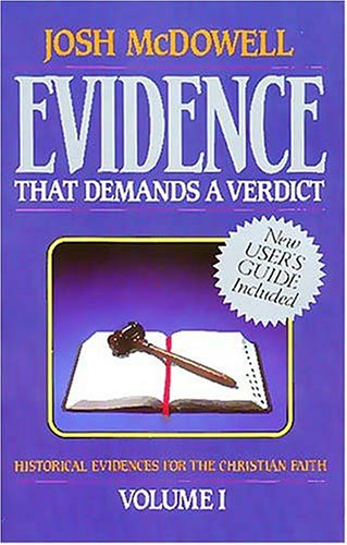 Evidence That Demands a Verdict   1992 (Revised) 9780840743787 Front Cover