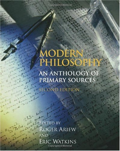 Modern Philosophy An Anthology of Primary Sources 2nd 2009 9780872209787 Front Cover