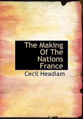 Making of the Nations France N/A 9781113813787 Front Cover