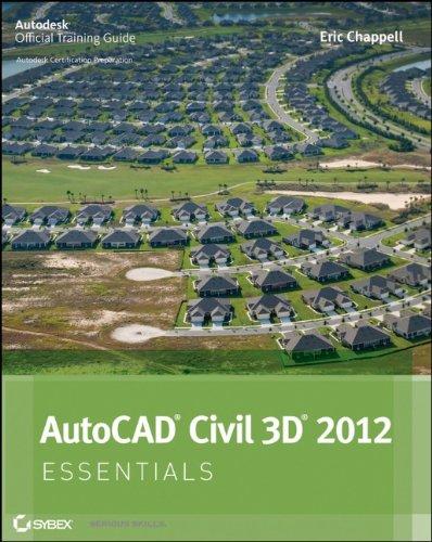 AutoCAD Civil 3D 2012 Essentials   2011 edition cover