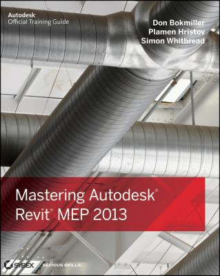 Mastering Autodesk Revit MEP 2013   2012 9781118339787 Front Cover
